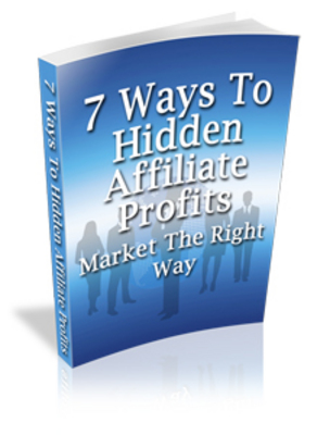 Product picture * NEW * Hidden Affiliate Profits - eBook